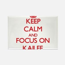 Keep Calm and focus on Kailee Magnets