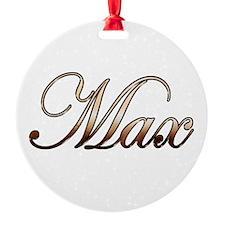 Max Ornament