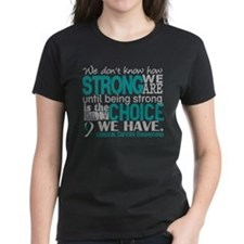 Cervical Cancer HowStrongWeAr Tee