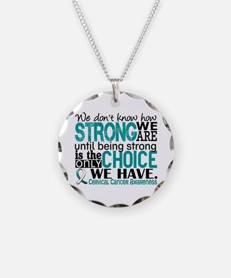 Cervical Cancer HowStrongWeA Necklace Circle Charm