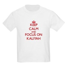 Keep Calm and focus on Kaliyah T-Shirt