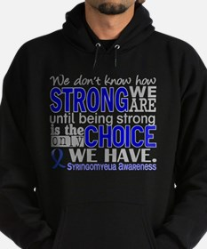 Syringomyelia how Strong We Are Hoodie