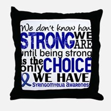 Syringomyelia how Strong We Are Throw Pillow