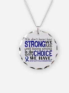 Syringomyelia how Strong We Necklace Circle Charm