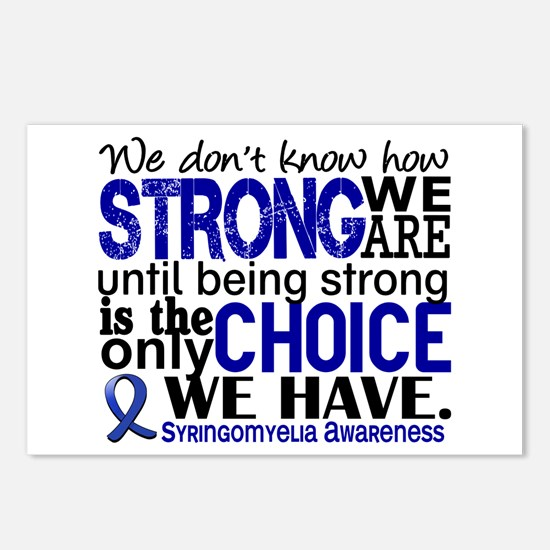 Syringomyelia how Strong Postcards (Package of 8)
