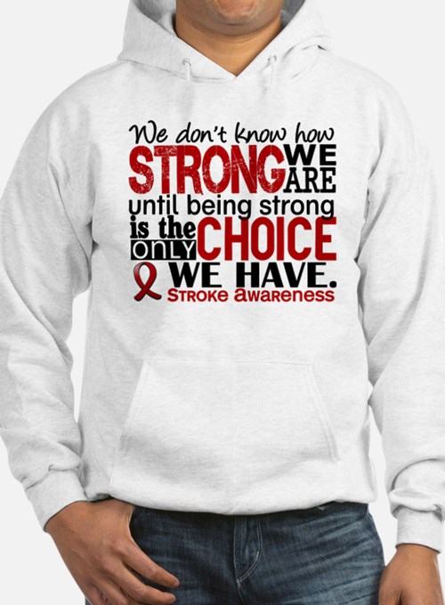 Stroke How Strong We Are Hoodie