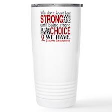 Stroke How Strong We Ar Travel Mug