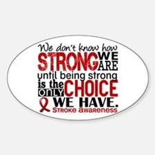 Stroke How Strong We Are Sticker (Oval)