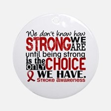 Stroke How Strong We Are Ornament (Round)