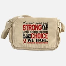 Stroke How Strong We Are Messenger Bag