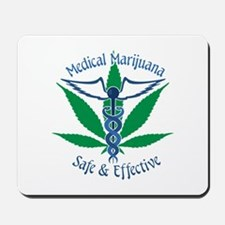 Medical Marijuana Safe & Effective Mousepad