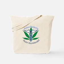 Medicla Marijuana Doctor Recommended Tote Bag