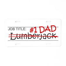 Job Dad Lumberjack Aluminum License Plate