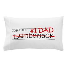 Job Dad Lumberjack Pillow Case