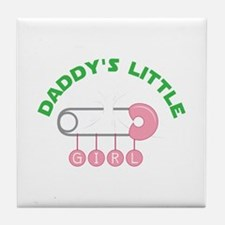 Daddys Little Girl Tile Coaster