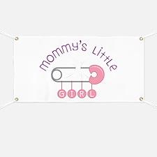 Mommys Little Girl Banner