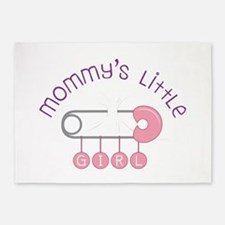 Mommys Little Girl 5'x7'Area Rug