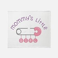 Mommys Little Girl Throw Blanket