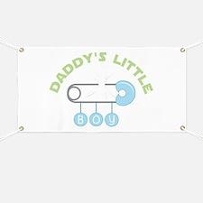 Daddys Little Boy Banner