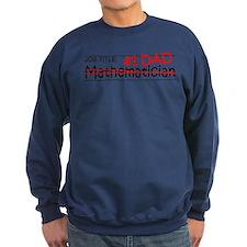 Job Dad Mathematician Sweatshirt