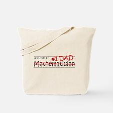 Job Dad Mathematician Tote Bag