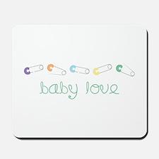 Baby Love Mousepad