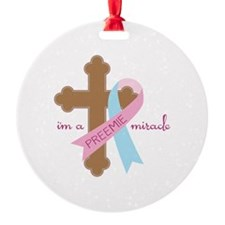 I'm a Preemie Miracle Ornament