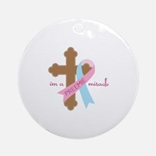 I'm a Preemie Miracle Ornament (Round)