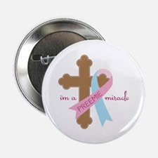 """I'm a Preemie Miracle 2.25"""" Button"""