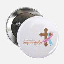 """Nothing Is Impossible with God 2.25"""" Button"""