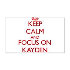 Keep Calm and focus on Kayden Wall Decal
