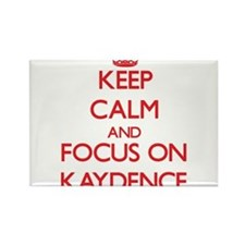 Keep Calm and focus on Kaydence Magnets