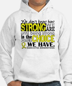 Sarcoma How Strong We Are Hoodie
