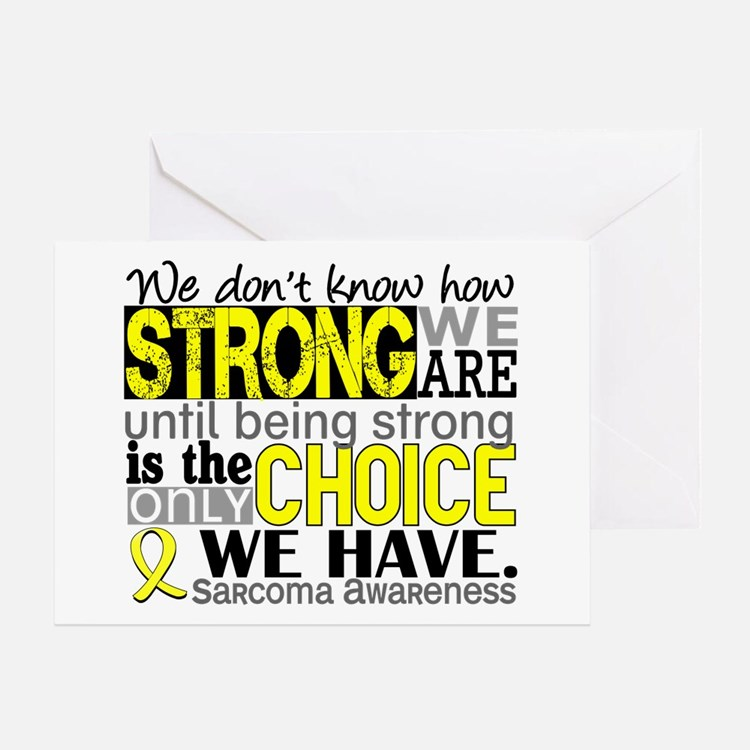 Sarcoma How Strong We Are Greeting Card