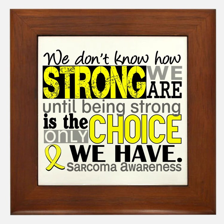 Sarcoma How Strong We Are Framed Tile