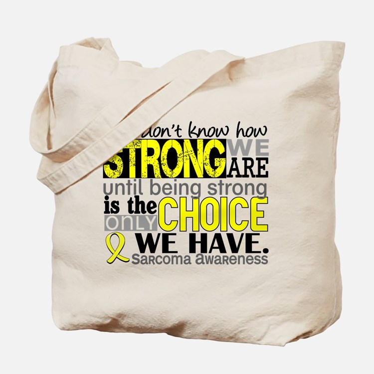 Sarcoma How Strong We Are Tote Bag