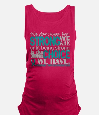 Ovarian Cancer HowStrongWeAre Maternity Tank Top