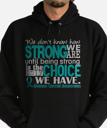 Ovarian Cancer HowStrongWeAre Hoodie (dark)