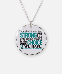 Ovarian Cancer HowStrongWeAr Necklace