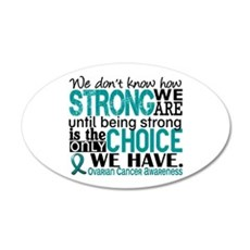 Ovarian Cancer HowStrongWeAr Wall Decal
