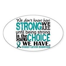 Ovarian Cancer HowStrongWeAre Decal