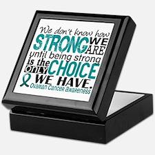 Ovarian Cancer HowStrongWeAre Keepsake Box