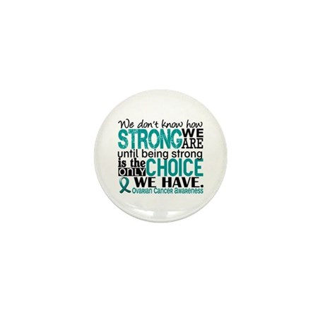 Ovarian Cancer HowStrongWeAr Mini Button (10 pack)