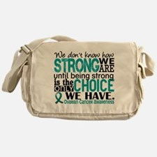 Ovarian Cancer HowStrongWeAre Messenger Bag