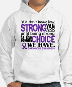 Sarcoidosis How Strong We Are Hoodie
