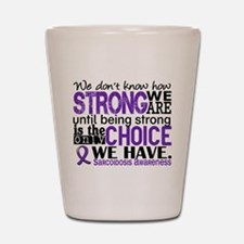Sarcoidosis How Strong We Are Shot Glass