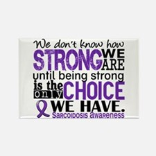 Sarcoidosis How Strong We Are Rectangle Magnet