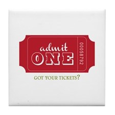 Got Your Tickets? Tile Coaster