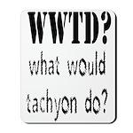 WWTD Mousepad