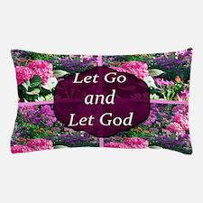 LET GO LET GOD Pillow Case